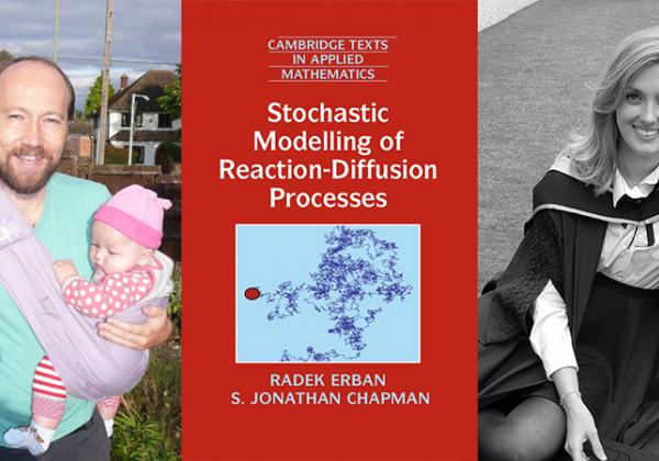 (L-R) Professor Radek Erban; the front cover of 'Stochastic Modelling of Reaction-Diffusion Processes'; Francesca Lovell-Read