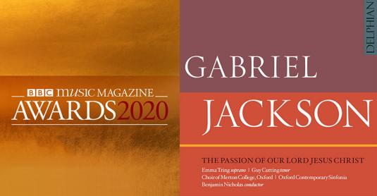 (L-R) BBC Music Magazine Awards 2020 logo; Gabriel Jackson: The Passion of Our Lord Jesus Christ - CD cover